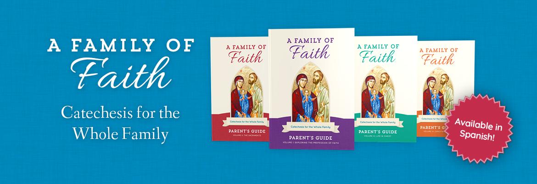 <i>A Family of Faith</i>