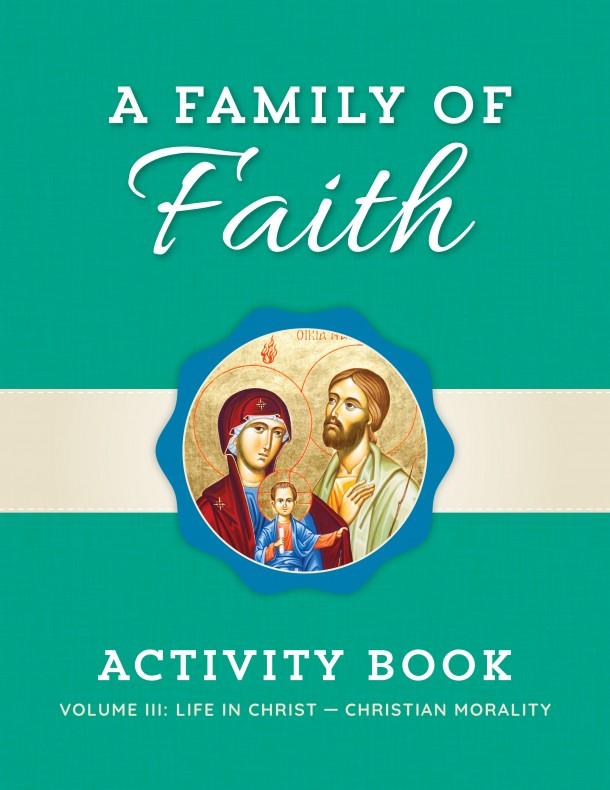 Family of Faith Vol. III Children's Book
