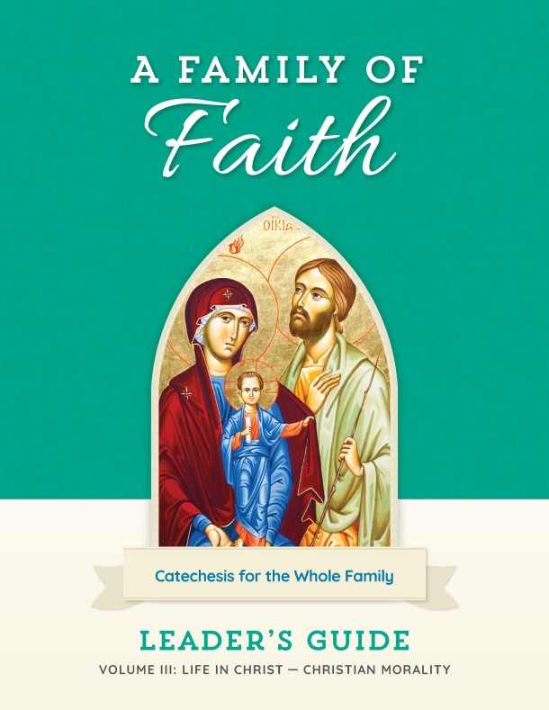 Family of Faith Vol. III Leader's Guide