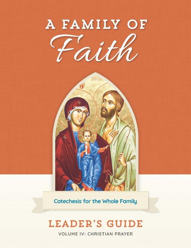 Family of Faith Vol. IV Leader's Guide