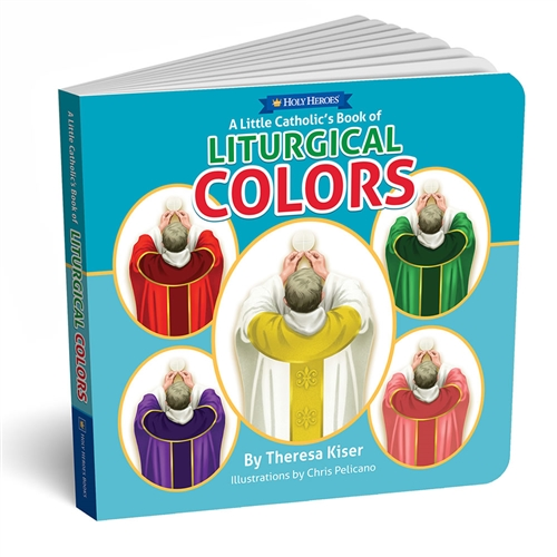 A Little Catholic's Book of Liturgical Colors