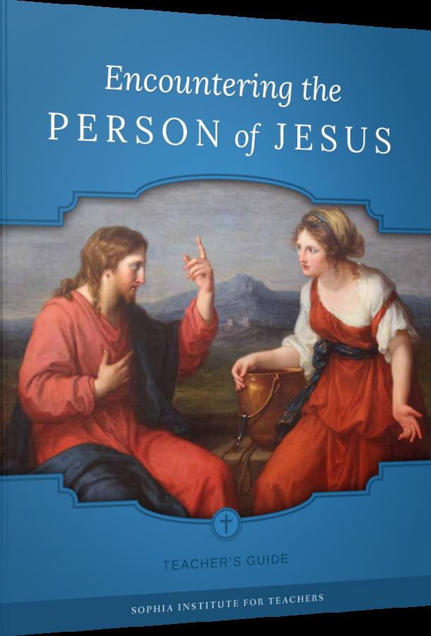 Encountering the Person of Jesus