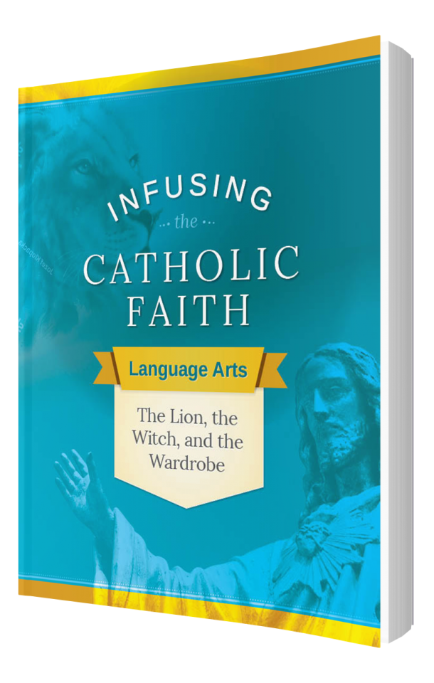 Infusing the Catholic Faith: The Lion, The Witch, and the Wardrobe