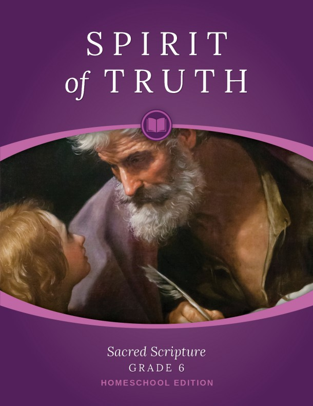 Spirit of Truth Home Edition Gr6 Parent Guide