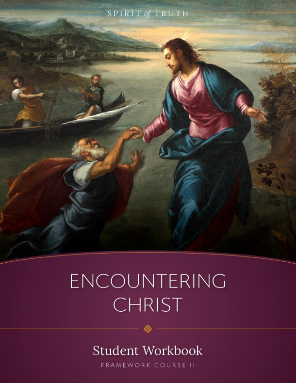 Encountering Christ Student Workbook