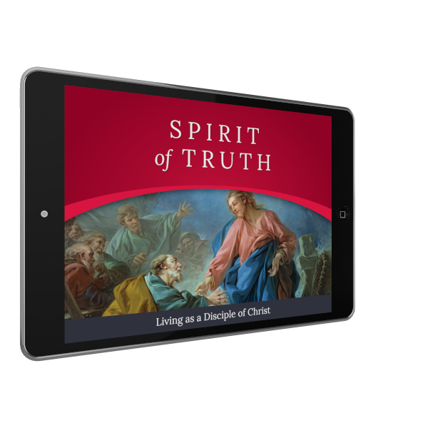 Spirit of Truth Grade 7 Digital App: Living as a Disciple of Christ