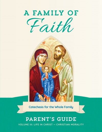 Family of Faith Vol. III Parent's Guide