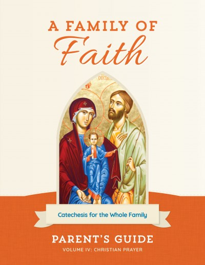 Family of Faith Vol. IV Parent's Guide