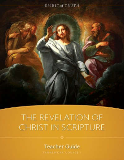 The Revelation of Christ in Scripture Teacher Guide