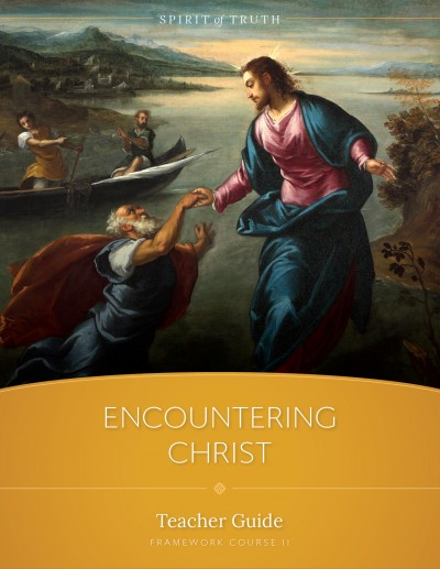 Encountering Christ Teacher Guide