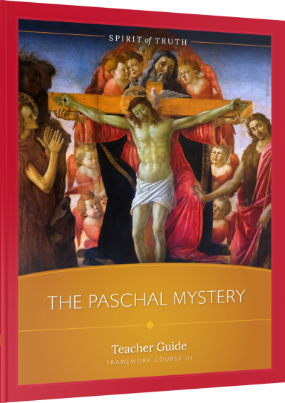 The Paschal Mystery Teacher Guide