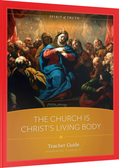 The Church is Christ's Body Teacher Guide