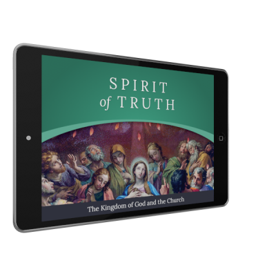 Spirit of Truth Grade 3 Digital App: The Kingdom of God and the Church (Parish Edition)