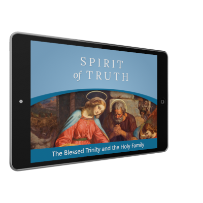 Spirit of Truth Kindergarten Digital App: The Blessed Trinity and the Holy Family (Parish Edition)
