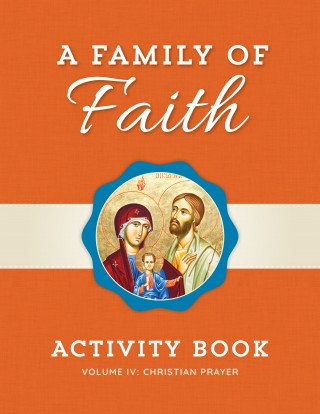 Family of Faith Vol. IV Children's Book