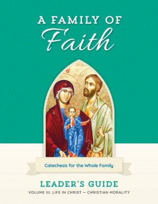 Family of Faith Vol. III Leader's Guide