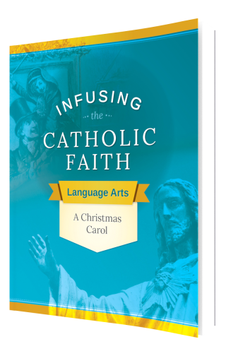 Infusing the Catholic Faith: English - A Christmas Carol