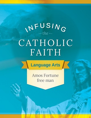 Infusing Faith:AmosFortune