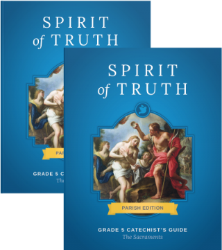 Grade 5: The Sacraments (Parish Edition)