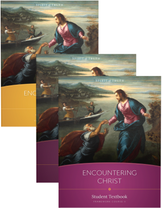 Course II: Encountering Christ