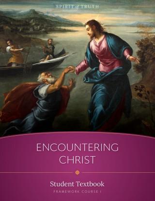Spirit of Truth High School Course II: Encountering Christ