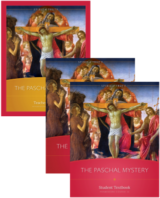 Course III: The Paschal Mystery