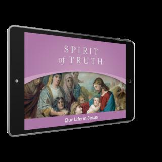 Spirit of Truth Grade 2 Digital App: Our Life in Jesus (Parish Edition)