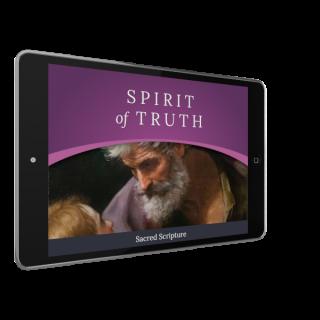 Spirit of Truth Grade 6 Digital App: Sacred Scripture