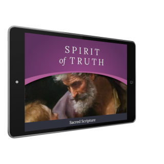 Spirit of Truth Grade 6 Digital App: Sacred Scripture (Parish Edition)