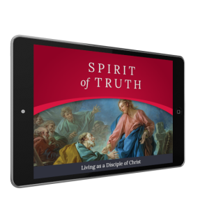 Spirit of Truth Grade 7: Living as a Disciple of Christ (Parish Edition)